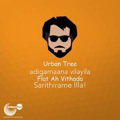 Urban Tree adigamaana vilayila flat ah vithutha tha sarithirame illa! Transparency is a word we swear by!