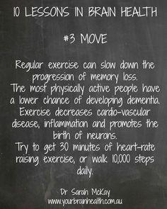 Lessons in brain health. #3 Move.