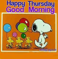 Happy Thursday - Good Morning - Snoopy Leading a Parade With Woodstock and Friends Walking Behind Him Carrying Balloons Thursday Greetings, Happy Thursday, Peanuts Cartoon, Peanuts Snoopy, Funny Day Quotes, Funny Memes, Good Morning Snoopy, Good Night I Love You, Cartoons