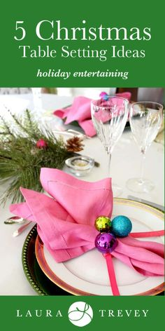 From color schemes to Christmas crackers, get festive ideas for your holiday entertaining. 5 different Christmas Table Setting Ideas to use.