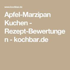 Apfel-Marzipan Kuchen - Rezept-Bewertungen - kochbar.de