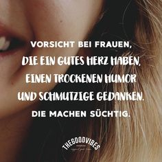 THEGOODVIBES® Stories: Beware of women with a good heart, dry humor and dirty thoughts. Enfj T, Idioms And Proverbs, Short Funny Quotes, Dry Humor, Friendship Love, Wit And Wisdom, Quotation Marks, Good Heart, Funny As Hell