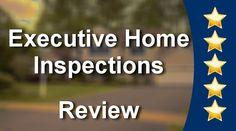 Executive Home Inspections Edmonton          Amazing           5 Star Re...