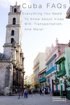 Cuba FAQs - Everything You Need to Know from Wifi, Transportation, Budgets, Visas and More!