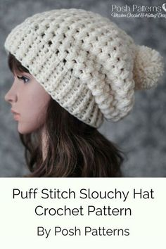 59f95d3696c76 Crochet Pattern - Puff Stitch Slouchy Hat Crochet Pattern that includes  multiple sizes. Cute