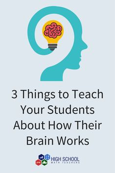 Are you ready to enjoy having more engaged students in your math classes? Teach them these three things about how their brain works and they will feel more relaxed and be more willing to learn! Math Teacher, Math Classroom, Teaching Math, Teaching Ideas, Middle School, High School, Geometry Lessons, Educational Leadership, Brain Breaks