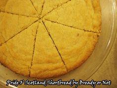 Bready or Not: Pride O' Scotland Shortbread Vegetarian Eggs, Shortbread Recipes, Pie Pan, Original Recipe, Food Print, Nom Nom, Scotland, Pride, Snacks