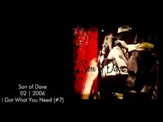 ▶ Son of Dave - I Got What You Need -