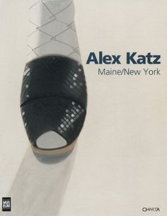 Alex Katz: Maine, New York by Carter Ratcliff. $29.81. Publisher: Charta / Colby College Museum of Art (June 30, 2012). Publication: June 30, 2012. 128 pages