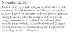 I asked God...