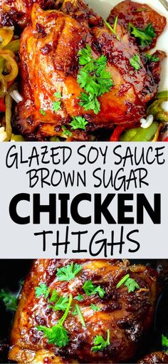 Glazed Soy Sauce Brown Sugar Chicken Thighs This Asian flavored dish is easy and delicious Perfect for weeknight dinners Asian Marinade For Chicken, Asian Chicken Thighs, Chicken Thigh Marinade, Chicken Thighs Dinner, Crockpot Chicken Thighs, Grilled Chicken Thighs, Soy Chicken, Asian Chicken Recipes, Oven Chicken