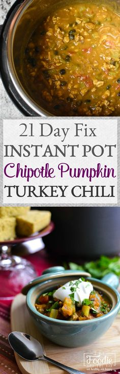 This delicious and easy 21 Day Fix Chipotle Pumpkin Turkey Chili can now be made in under 30 minutes in the Instant Pot!