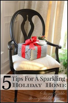 5 TIPS FOR A SPARKLING HOLIDAY HOME AND A GIVEAWAY.  Love this chair