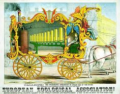 Chromolithograph circus poster showing a calliope or steam organ, 1874
