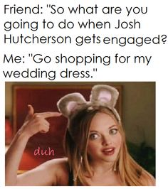 Duh :) except you'd have to change the josh Hutchinson for my celebrity crush..
