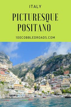 Positano is your dream destination on the Amalfi Coast