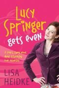 Buy Lucy Springer Gets Even by Lisa Heidke and Read this Book on Kobo's Free Apps. Discover Kobo's Vast Collection of Ebooks and Audiobooks Today - Over 4 Million Titles! Audiobooks, Lisa, Novels, Ebooks, This Book, Reading, Authors, Turning, Free Apps