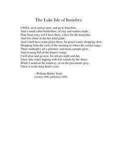 The Lake Isle of Innisfree : William Butler Yeats.  http://annabelchaffer.com/