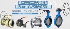 Goodluck Valves Mumbai India is leading Manufacturers & Suppliers of Industrial Valves like Gate Valves,Globe Valves,Ball Valves,Plug Valves,Non Return Valves(NRV),Pressure Relief Valves,Butterfly Valves,Piston Valves,Strainers Valves,Control Valves,Safety Valves,Check Valves etc.