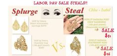 "Here's another great ""Splurge or Steal"" picture showcasing some of the beautiful pieces of our Labor Day Sale! Get them at www.chloeandisabel.com/boutique/mackenziewooten before they sell out! #laborday #sale #splurge #steal #gold #chloeandisabel #jewelry"