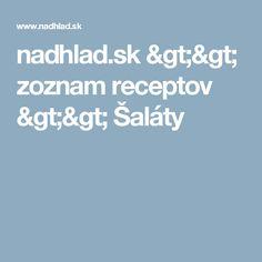 nadhlad.sk >> zoznam receptov >> Šaláty