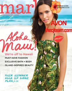 On sale online in Avon Mark Magalog Campaign 12 2016, May 12, 2016 to May 25, 2016.  #Campaign12 #Avon #Aloha #CJTeam #Mark Shop Avon and Mark online at www.thecjteam.com