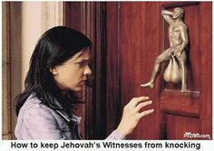 LMAO! how to keep Jehovah's Witnesses from knocking
