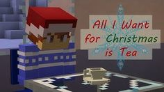 All I Want For Christmas is Tea | Minecraft Daycare Music Parody - YouTube All I Want, Things I Want, Jt Music, Face Reveal, Deck The Halls, Yandere, Some Fun, Happy Holidays, Minecraft