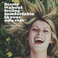 An image I made for My Better Skin Care's Facebook page #skincare #beauty #quotes
