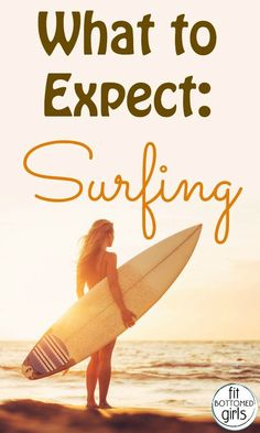 Now here's a Fit Bottomed Vacay workout: surfing lessons! Here are six things to expect from your first class! | Fit Bottomed Girls