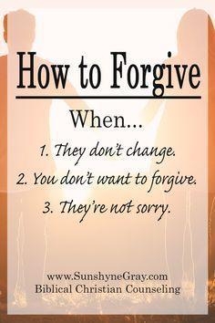 Biblical Forgiveness | How to forgive someone | How to forgive when they're not sorry | How to forgive when you don't feel like it | Forgiveness when it's hard |
