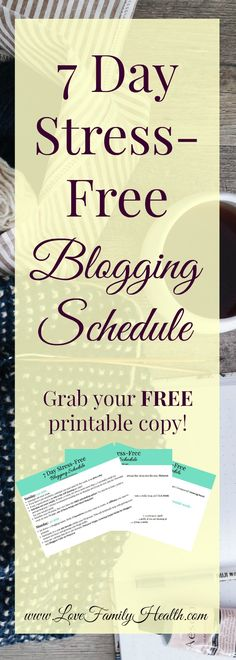 Get your FREE Printable Blogging Schedule!