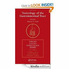 Toxicology of the Gastrointestinal Tract (Target Organ Toxicology Series) by Shayne C. Gad. $91.90. Publisher: CRC Press; 1 edition (January 23, 2007). 376 pages
