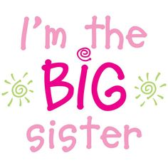 I'm The Big Sister Iron On Transfer by GabbysQuiltsNSupply on Etsy, $4.39