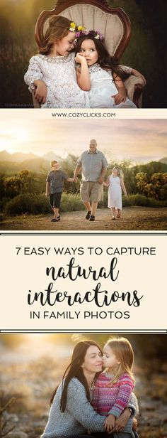 Photography tips for capturing natural interactions in family photos.  New photographer tips for taking family photos.