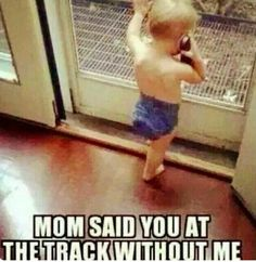 So my daughter. She would be mad if we didn't take her every time we went to the races. Racing Baby, Sprint Car Racing, Dirt Bike Racing, Kart Racing, Dirt Biking, Motorcycle, Motocross Quotes, Dirt Bike Quotes, Racing Quotes