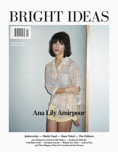 Ana Lily Amirpour, director of A Girl Walks Home Alone at Night, on the cover of Bright Ideas magazine.