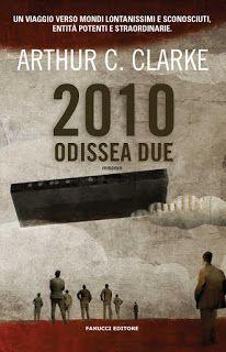 Il Colore dei Libri: Recensione: 2010: Odissea due di Arthur C. Clarke