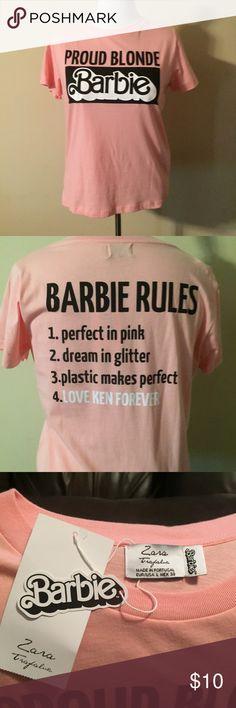 "Zara Barbie Tee Zara ""Proud Blonde Barbie"" t-shirt with ""Barbie Rules"" on the back. Zara Tops Tees - Short Sleeve"