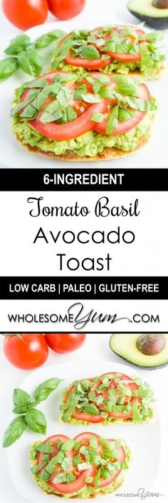 Tomato Basil Avocado Toast (Paleo, Low Carb) | Wholesome Yum - Natural, gluten-free, low carb recipes. 10 ingredients or less.