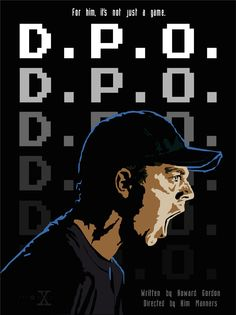 D.P.O. - Episode 52. This episode features a few guest stars that would go on to make names for themselves in film, including Giovanni Ribisi and Jack Black. I tried to key into the title character's inner rage and his obsession with the arcade game Virtua Fighter 2.