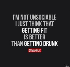 Exercise is better than getting drunk