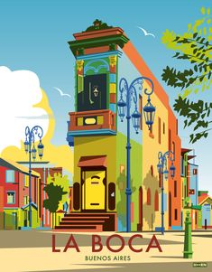 La boca in 2019 buenos aires poster series южная америка, ри Art Et Design, Diy Design, Photo Vintage, Vintage Ski, Kunst Poster, Argentina Travel, Poster Series, Travel Illustration, Vintage Travel Posters