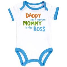 Carter's Wiggle in Bodysuit - Daddy and I Agree: Mommy is the Boss