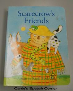 Carrie's Speech Corner Book of the Week:  Scarecrow's Friends