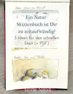 Ein Natur-Skizzenbuch ist Dir zu zeitaufwändig? 3 Ideen für den schnellen Start (+ PDF)