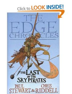 The Last of the Sky Pirates: Rook Saga Book 1: The Edge Chronicles: Amazon.co.uk: Paul Stewart, Chris Riddell: Books