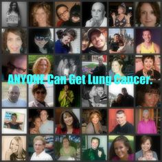 Anyone Can Get Lung Cancer collage