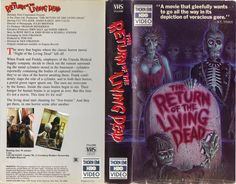 The Return Of The Living Dead - I can remember seeing this at the video rental place and wanting it before I even knew what zombies were, probably before I had even seen a horror movie of any kind.