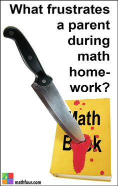 Do you know what frustrates a parent during math homework? Are you a frustrated parent? Tell me about it here... ~Bon